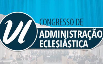 CBC realiza sexta edição do Congresso de Administração