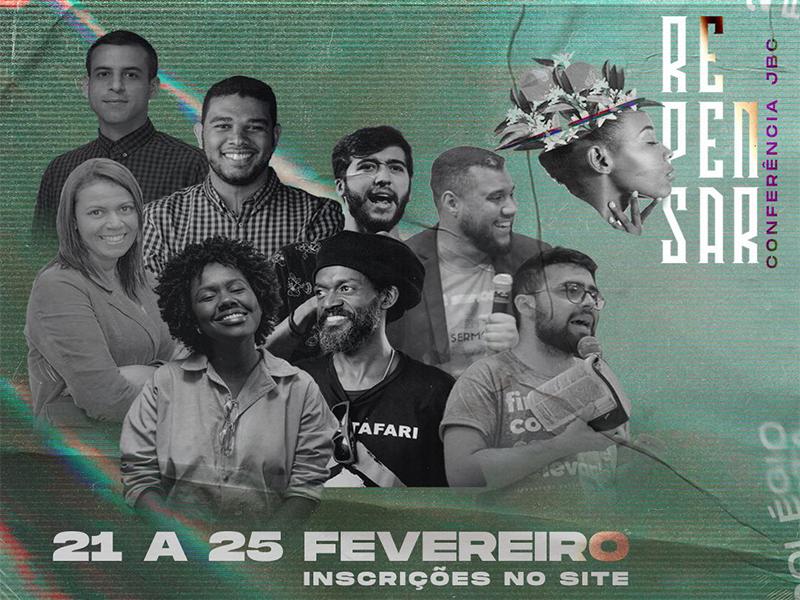 Conheça a Conferência Repensar, evento da Juventude Batista Carioca