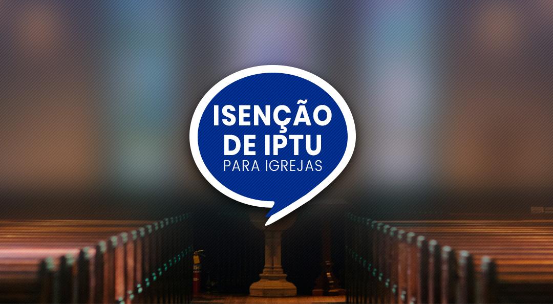 Isenção de IPTU para igrejas