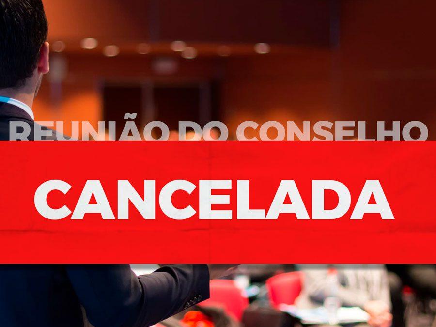Reunião do conselho cancelada